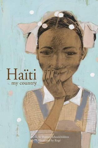 Haiti My Country: Poems by Haitian schoolchildren