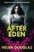 After Eden (After Eden, #1) by Helen  Douglas