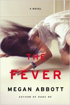 Megan Abbott, The Fever, Young Adult, New Releases