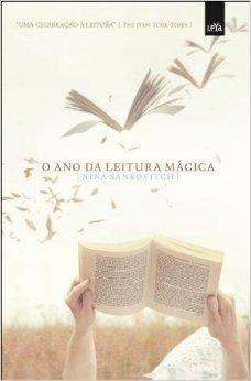 O ano da leitura mágica (2011) by Nina Sankovitch