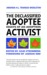 The Declassified Adoptee: Essays of an Adoption Activist