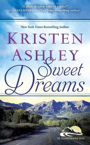 Colorado Mountains - Tome 2 : Sweet Dreams de Kristen Ashley 18656253