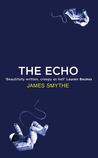 The Echo (The Anomaly Quartet, #2)