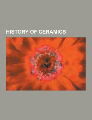 History of Ceramics: Mexican Ceramics, Chinese Ceramics, Ceramic Art, History of Pottery in the Southern Levant, Mississippian Culture Pott Source Wikipedia