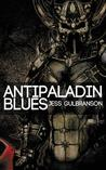 Antipaladin Blues