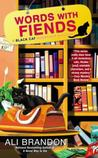 Words With Fiends (Black Cat Bookshop Mystery, #3)