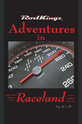 Adventures in Raceland: Rodkingz