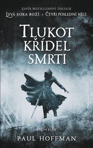 Tlukot křídel smrti (The Left Hand of God, #3)