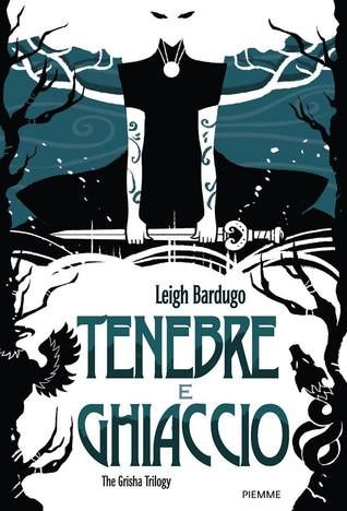 http://www.amazon.it/Tenebre-ghiaccio-The-Grisha-Trilogy/dp/8856624664/ref=tmm_hrd_title_0?ie=UTF8&qid=1435750474&sr=1-1