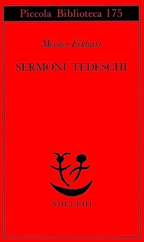 Sermoni tedeschi  by  Meister Eckhart