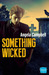 Something Wicked (Psychic Detective Series, #2) by Angela  Campbell