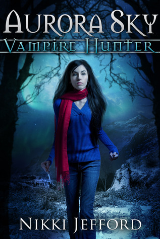 Vampire Hunter, #1)  - Nikki Jefford