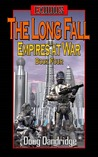 The Long Fall (Exodus: Empires at War, #4)