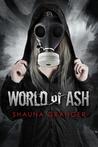 World of Ash (Ash and Ruin #1)