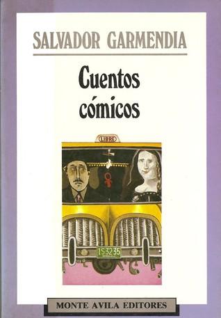 Cuentos cómicos Salvador Garmendia