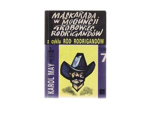 Maskarada w Moguncji. Grobowiec Rodrigandów. (Ród Rodrigandów, #7). Karl May