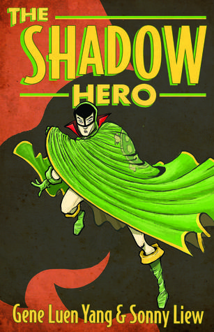 Graphic Novel Review: The Shadow Hero