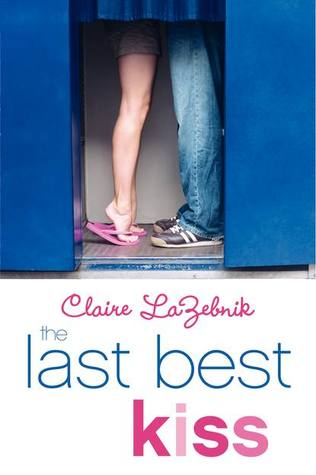 The Last Best Kiss by Claire LaZebnik thumbnail