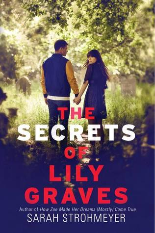 The Secrets of Lily Graves by Sarah Strohmeyer | Review