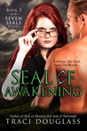 Seal Of Awakening (Seven Seals, #3)