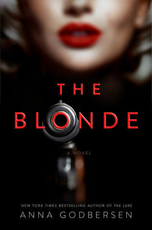 {#Review} The Blonde by Anna Godbersen @brightyoungluxe @WeinsteinBooks
