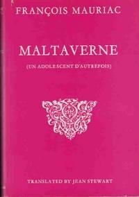 Maltaverne: Un adolescent dautrefois François Mauriac