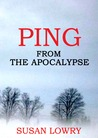 Ping - From the Apocalypse (Ping, #1)