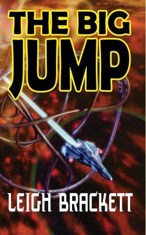 The Big Jump (1955) - Leigh Brackett