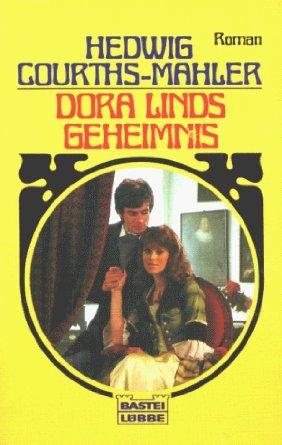 Dora Linds Geheimnis  by  Hedwig Courths-Mahler