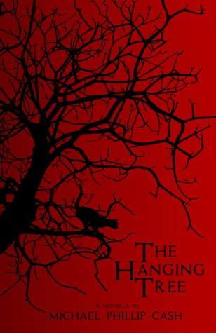 The Hanging Tree: A Novella