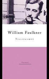 Villipalmut  by  William Faulkner