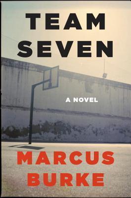 Team Seven: A Novel