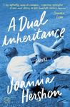 A Dual Inheritance: A Novel