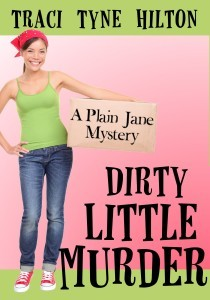 Dirty Little Murder (The Plain Jane Mysteries, #2)