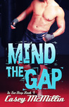 Mind the Gap (In Too Deep, #4)