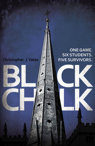[ARC Review] Black Chalk by Christopher J Yates.
