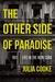 The Other Side of Paradise  Life in the New Cuba by Julia  Cooke