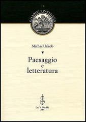 Paesaggio e letteratura  by  Michael Jakob