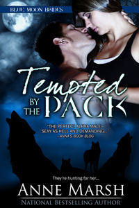 Tempted By the Pack (Blue Moon Brides, #1) by Anne Marsh