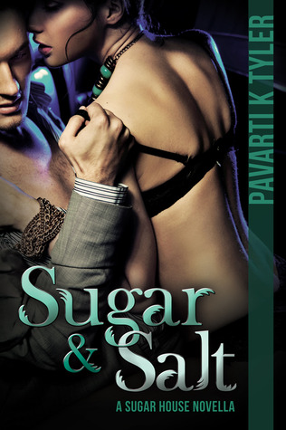 Sugar & Salt by Pavarti K. Tyler