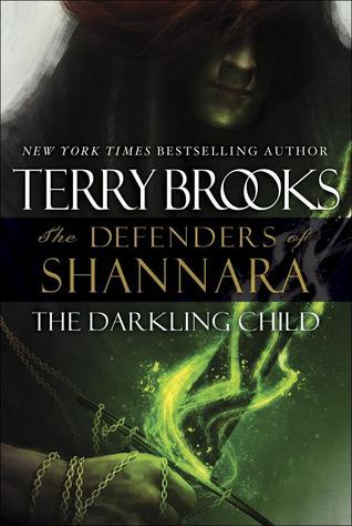 The Darkling Child (The Defenders of Shannara #2)