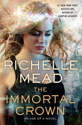 Book Review: The Immortal Crown by Richelle Mead