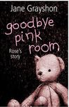 Goodbye Pink Room by Jane Grayshon
