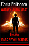 Dark Recollections (Adrian's Undead Diary #1)