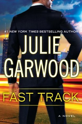 Review: Fast Track (Buchanan-Renard #12) – Julie Garwood