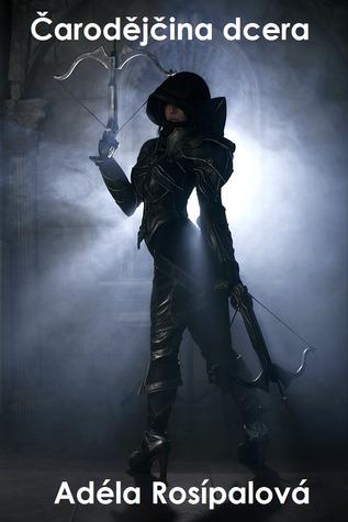 Čarodějčina dcera (Čarodějčina dcera, #1)