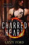 Charred Heart (Heart of Fire, #1)