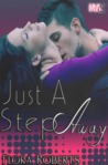 Just A Step Away