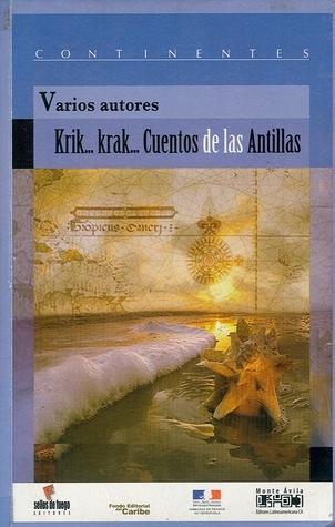 Krik... Krak... Cuentos de las Antillas Various