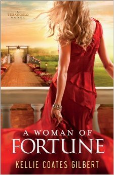 A Woman of Fortune (Texas Gold, #1)